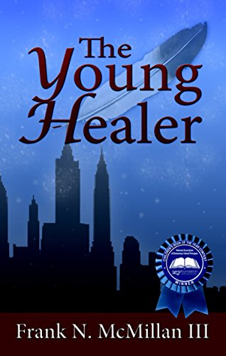 9781934133491: The Young Healer