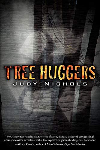Tree Huggers: Nichols, Judy