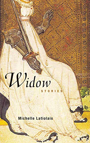 Widow: Stories (Signed First Edition): Michelle Latiolais