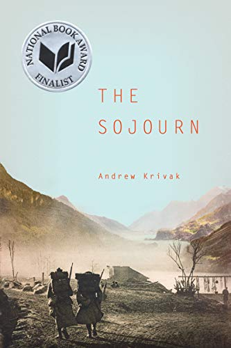 The Sojourn (Signed First Edition): Andrew Krivak
