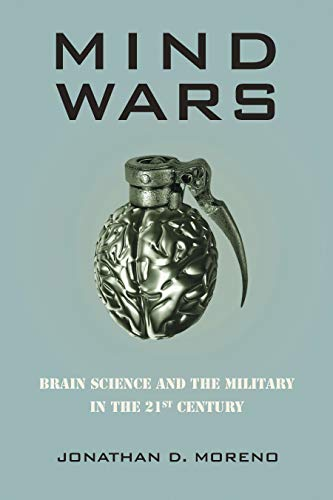 9781934137437: Mind Wars: Brain Science and the Military in the Twenty-First Century