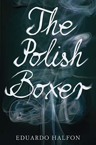 9781934137536: The Polish Boxer
