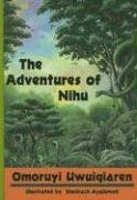 The Adventures of Nihu: Uwiagiaren, Omoruyi
