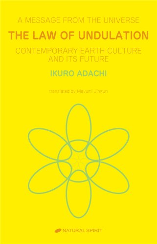 9781934140017: The Law of Undulation: Contemporary Earth Culture and Its Future