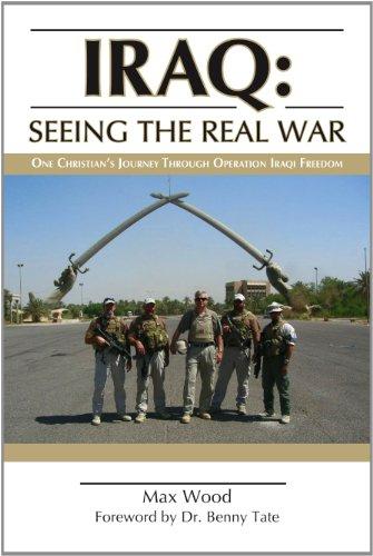 Iraq: Seeing The Real War: Max Wood