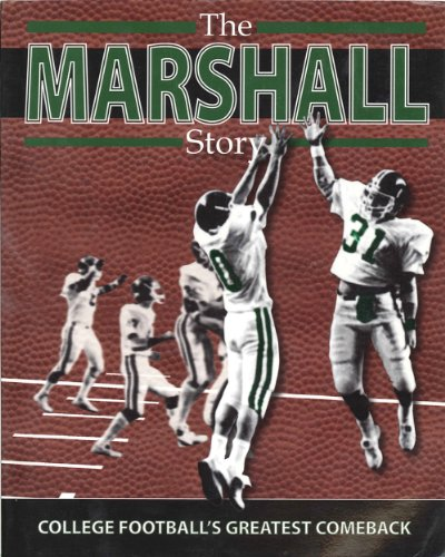 9781934144084: The Marshall Story: College Football's Greatest Comeback
