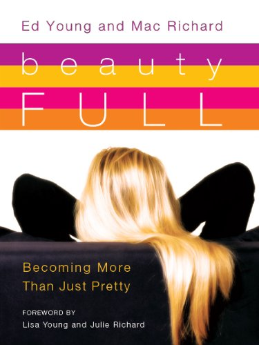9781934146460: Beauty Full: Becoming More Than Just Pretty