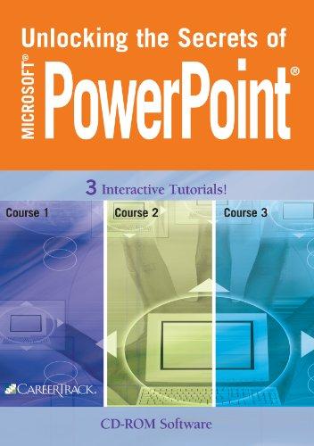 Unlocking the Secrets of Microsoft PowerPoint 2003: CareerTrack