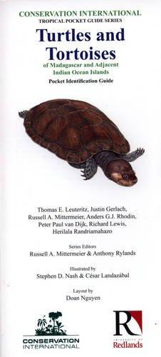 9781934151150: Turtles and Tortoises of Madagascar and Adjacent Indian Ocean Islands: Pocket Identification Guide (Conservation International Tropical Pocket Guide Series)