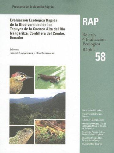 Evaluacion Ecologica Rapida de La Biodiversidad de Los Tepuyes de La Cuenca Alta del Rio Nangaritza...