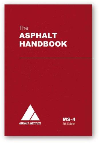 The Asphalt Handbook: Asphalt Institute