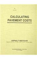 9781934154380: Calculating Pavement Costs (Information)