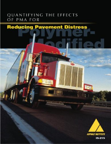 9781934154465: Quantifying the Effects of Pma for Reducing Pavement Distress (Information)
