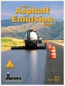 Basic Asphalt Emulsion Manual: Aema