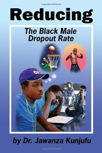 9781934155226: Reducing the Black Male Dropout Rate