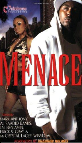 Menace: Anthony, Mark; Winslow, Crystal Lacey; Gray, Erick S.