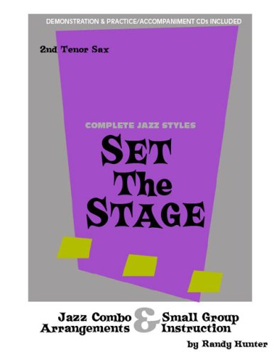 Set The Stage Jazz Combo/Small Group Arrangements and Instruction Tenor Sax 2: Randy Hunter