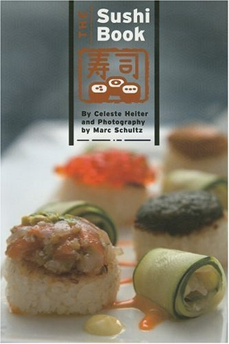 9781934159002: The Sushi Book