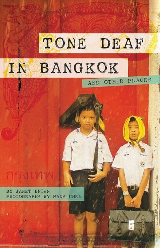 Tone Deaf in Bangkok ( And Other Places) (1934159123) by Janet Brown