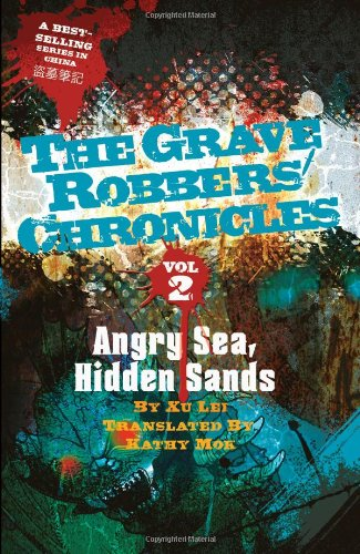 9781934159323: Angry Sea, Hidden Sands (Grave Robbers' Chronicles)