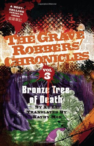 Bronze Tree of Death (Grave Robbers Chronicles)