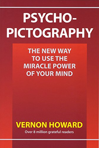 9781934162521: Psycho-Pictography: The New Way to Use the Miracle Power of Your Mind