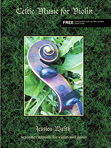Celtic Music for Violin Book with play a long audio CD: Jessica Walsh