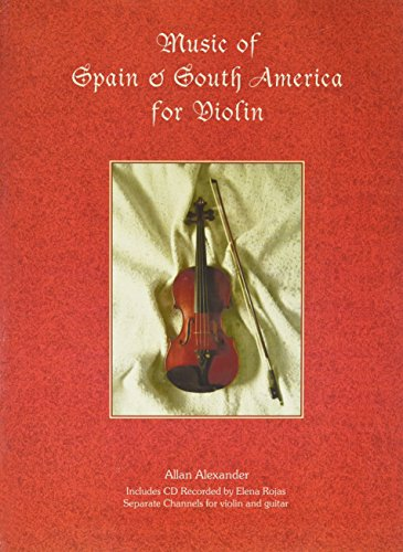 9781934163078: Music Of Spain & South America For Violin Book/audio CD