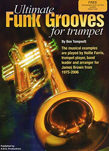 Ultimate Funk Grooves For Trumpet Book/audio CD: Ben Tompsett