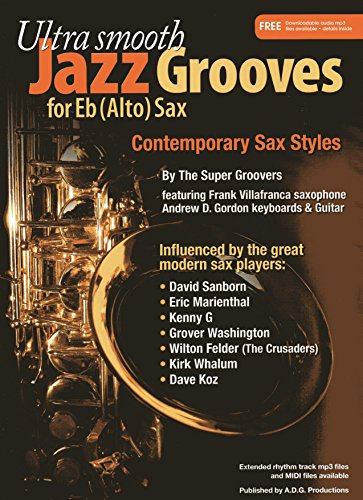 9781934163191: Ultra Smooth Jazz Grooves for Eb Instruments Book/digital audio files