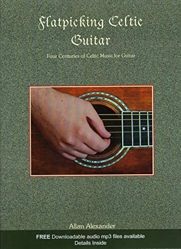 9781934163276: Flatpicking Celtic Guitar Book/audio CD