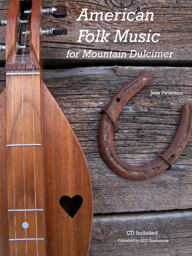 American Folk Music for Mountain Dulcimer Book/audio CD: Jess Peterson