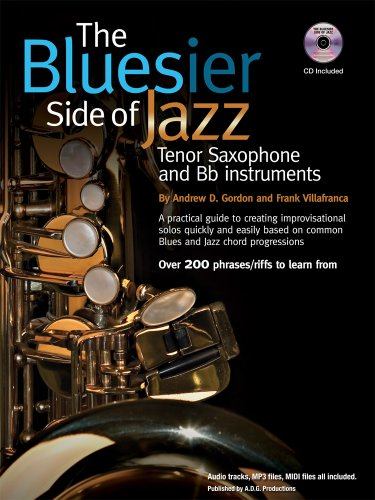 The Bluesier Side of Jazz for Tenor Saxophone and Bb instruments Book/audio CD: Andrew D. ...