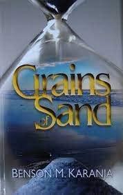 Grains of Sand: Benson M. Karanja