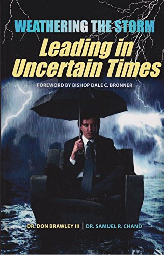 9781934165379: Weathering the Storm: Leading in Uncertain Times
