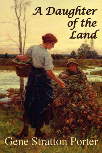 9781934169469: A Daughter of the Land