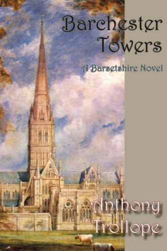 9781934169803: Barchester Towers (Norilana Book Classics: the Barsetshire Novels)