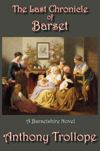 9781934169865: The Last Chronicle of Barset