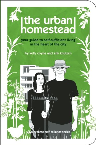 9781934170014: The Urban Homestead: Your Guide to Self-sufficient Living in the Heart of the City (Process Self-reliance Series)