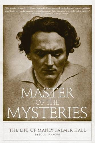 Master of the Mysteries: The Life of: Sahagun, Louis