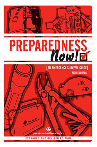 9781934170090: PREPAREDNESS NOW!: An Emergency Survival Guide (Expanded and Revised Edition) (Process Self-Reliance)