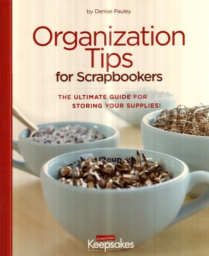 9781934176061: Organization Tips for Scrapbookers