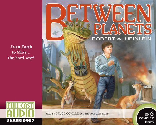 Between Planets: Robert A Heinlein