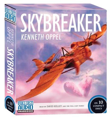 Skybreaker: Kenneth Oppel