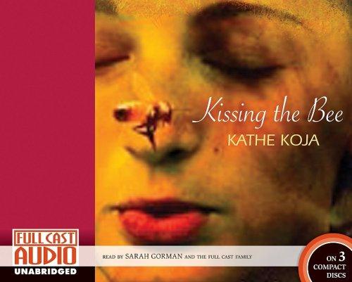 Kissing the Bee [Library]: Kathe Koja