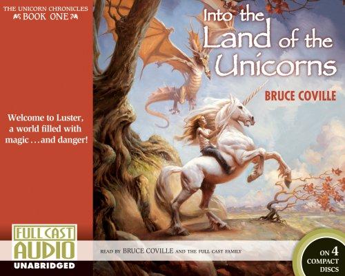 9781934180839: Into the Land of the Unicorns (Unicorn Chronicles) (The Unicorn Chronicles)