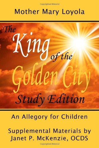 9781934185032: The King of the Golden City, an Allegory for Children