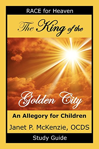 9781934185049: The King of the Golden City Study Guide (Race for Heaven)