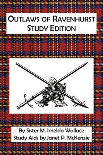9781934185230: Outlaws of Ravenhurst Study Edition