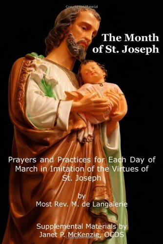 The Month of St. Jospeh: Prayers and: Most Rev. M.